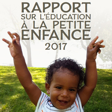 Rapport sur l'éducation à la petite enfance 2017